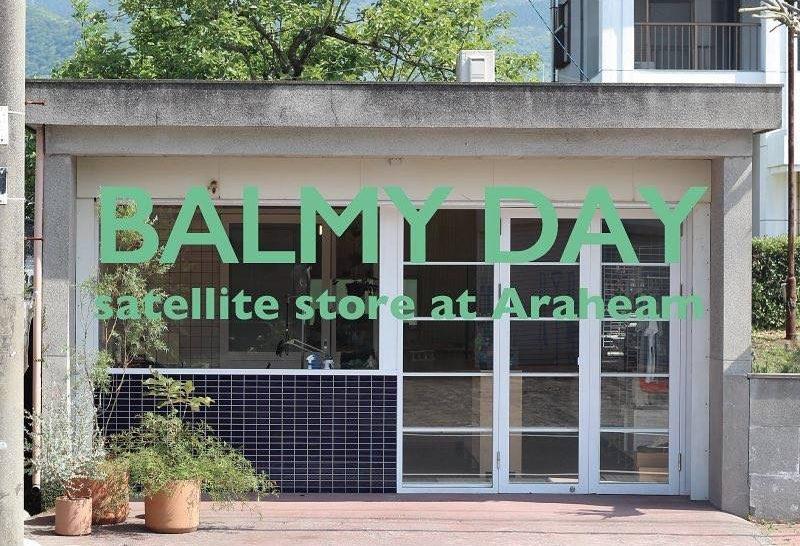 【BALMY DAY-satellite store Araheam-】